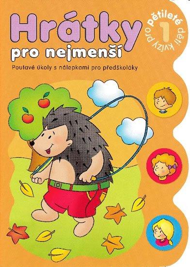 Podgórska Anna: Hrátky pro pětileté děti 1 část