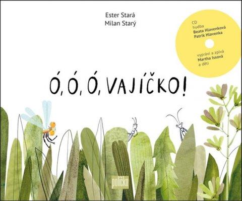 Stará Ester, Starý Milan: Ó, ó, ó, vajíčko! (Kniha + CD)