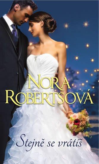 Robertsová Nora: Stejně se vrátíš
