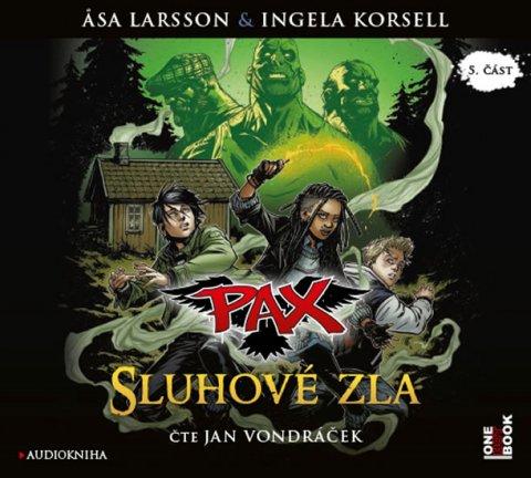 Larssonová Asa, Korsellová Ingela,: Pax 5 - Sluhové zla - CDmp3 (Čte Jan Vondráček)