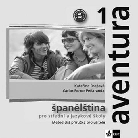 Brožová Kateřina, Peňaranda C. Ferrer: Aventura 1 - Španělština pro SŠ a JŠ - Metodická příručka - CD