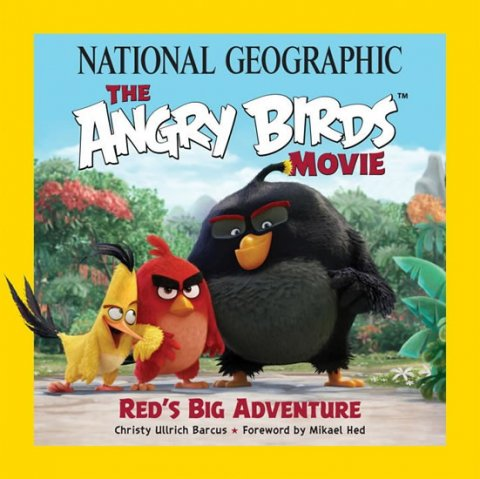 Barcus Christy Ullrich: The Angry Birds Movie - Red´s Big Adventure