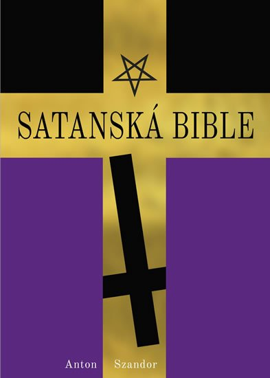 LaVey Anton Szandor: Satanská bible