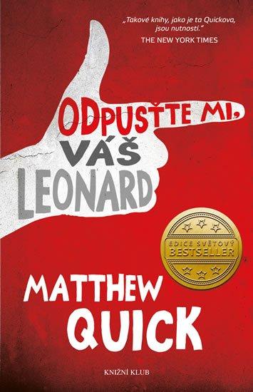 Quick Matthew: Odpusťte mi, Váš Leonard