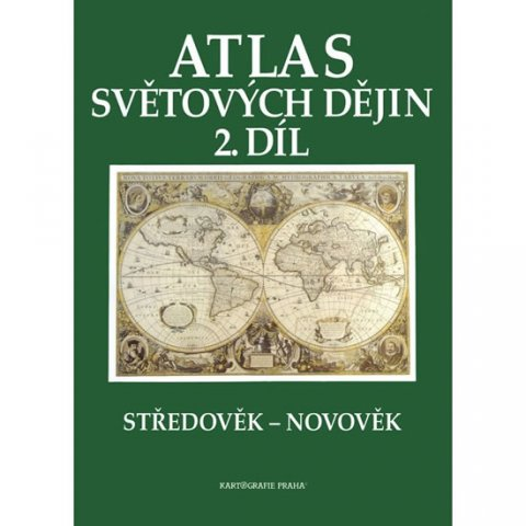 neuveden: Atlas světových dějin - 2. díl / Středověk – Novověk
