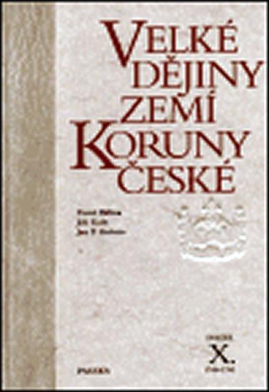 Bělina Pavel, Kaše Jiří,: Velké dějiny zemí Koruny české X. 1740-1792