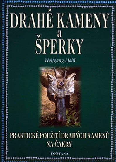 Hahl Wolfgang: Drahé kameny a šperky