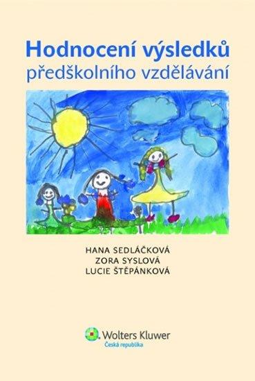 Sedláčková Hana: Hodnocení výsledků předškolního vzdělávání