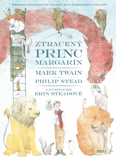 Twain Mark, Stead Philip: Ztracený princ Margarín