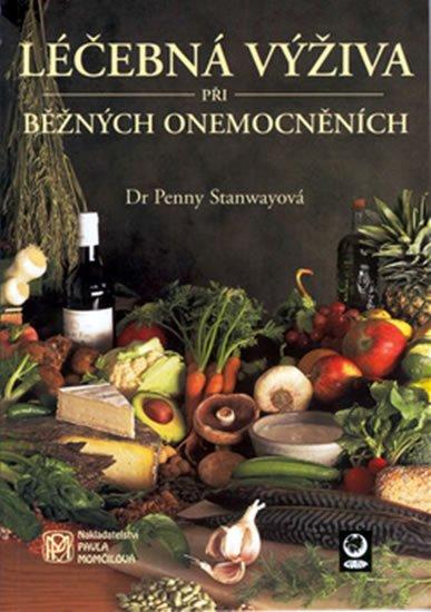 Stanwayová Penny: Léčebná výživa při běžných onemocněních