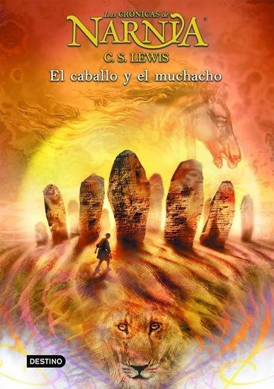 Lewis C. S.: Las Crónicas de Narnia 3: El caballo y el muchacho