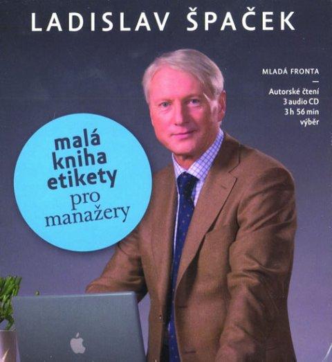 Špaček Ladislav: Malá kniha etikety pro manažery - 3 CD