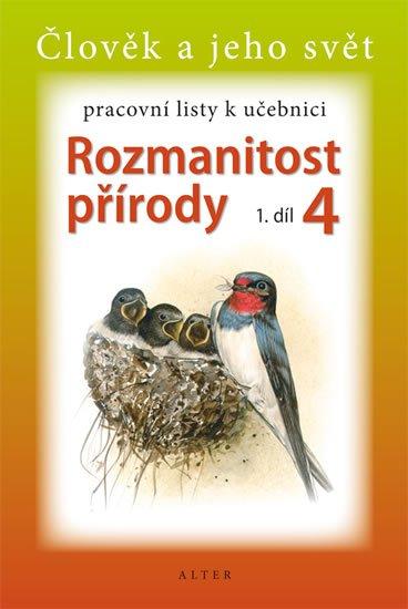kolektiv autorů: Rozmanitost přírody 4/1 - Pracovní listy k učebnici
