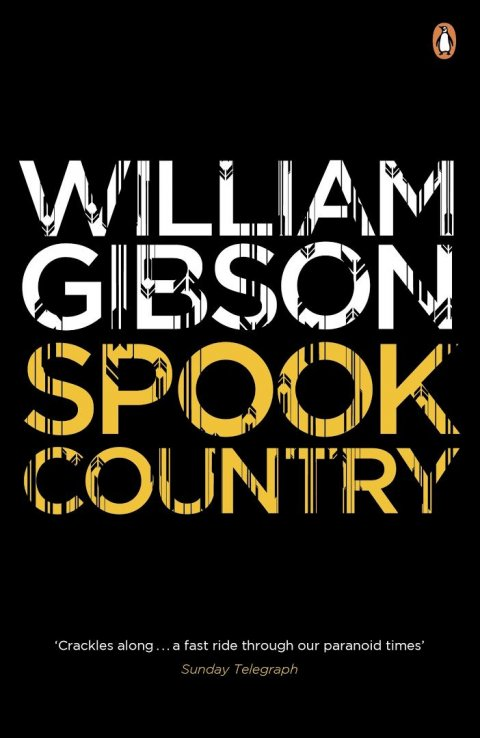 Gibson William: Spook Country