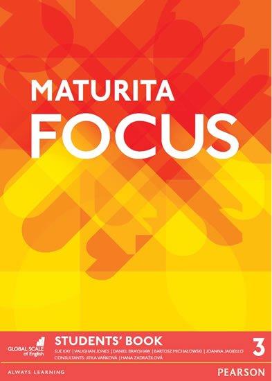 Kay Sue: Maturita Focus Czech 3 Students´ Book