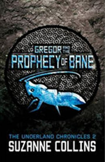 Collinsová Suzanne: Gregor and the Prophecy of Bane