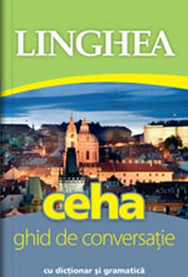 neuveden: Ceha - Ghid de conversaţie român-ceh / Česká konverzace pro Rumuny