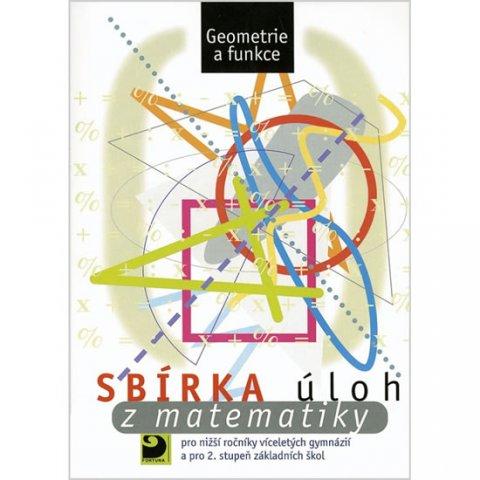 Dytrych Martin: Sbírka úloh z matematiky pro 2. stupeň ZŠ - Geometrie a funkce