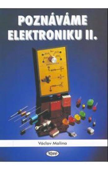 Malina Václav: Poznáváme elektroniku II.
