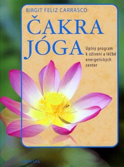 Carrasco Birgit Feliz: Čakra jóga