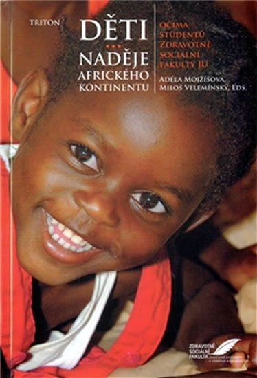 Mojžíšová Adéla: Děti - naděje afického kontinentu