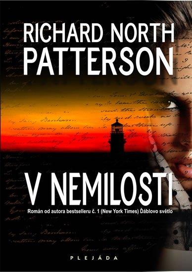 Patterson Richard North: V nemilosti