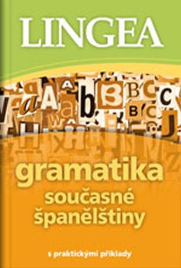 neuveden: Gramatika současné španělštiny s praktickými příklady