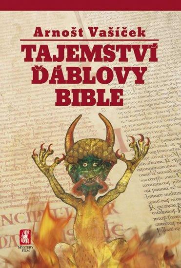 Vašíček Arnošt: Tajemství ďáblovy bible
