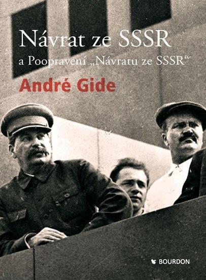 Gide André: Návrat ze SSSR a Poopravený návrat ze SSSR
