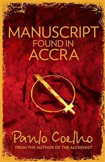 Coelho Paulo: Manuscript Found in Accra