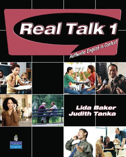 Baker Lida: Real Talk 1: Authentic English in Context Students´ Book