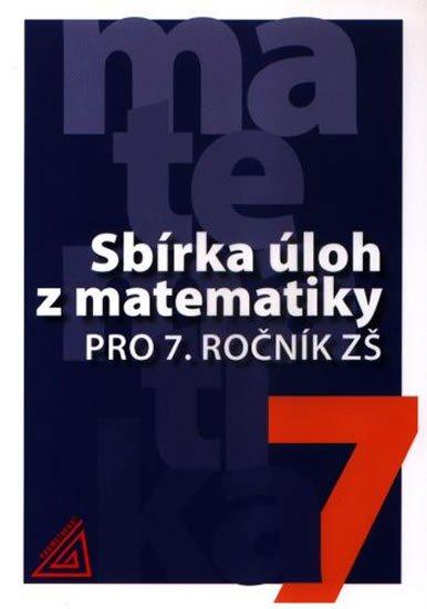 Bušek Ivan: Sbírka úloh z matematiky pro 7. ročník ZŠ