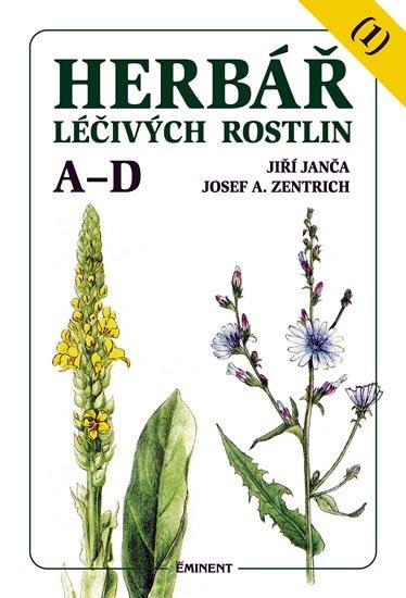 Janča Jiří, Zentrich Josef A.,: Herbář léčivých rostlin 1 (A - D)