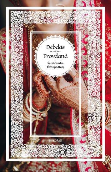 Čattopádhjáj Šaratčandra: Debdás - Provdaná