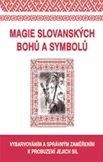 neuveden: Magie slovanských bohů a symbolů