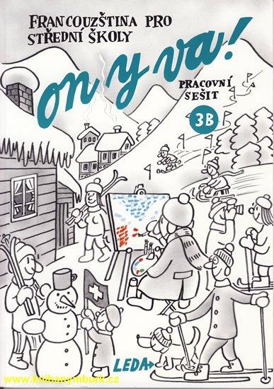 Taišlová Jitka: ON Y VA! 3B - pracovní sešit