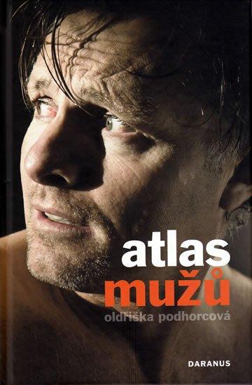 Podhorcová Oldřiška: Atlas mužů