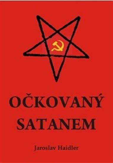 Haidler Jaroslav: Očkovaný Satanem