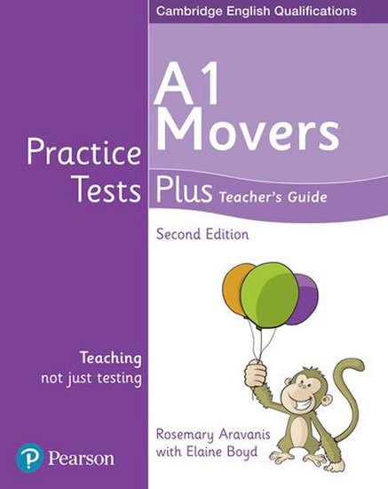 Aravanis Rosemary: Practice Tests Plus YLE 2nd Edition Movers Teacher´s Guide