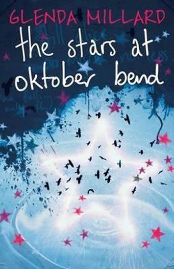 Millard Glenda: The Stars at Oktober Bend