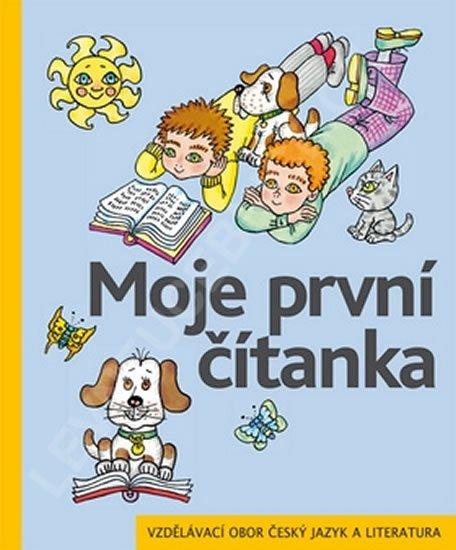 Žáček Jiří, Zmatlíková Helena,: Moje první čítanka pro 1. ročník ZŠ