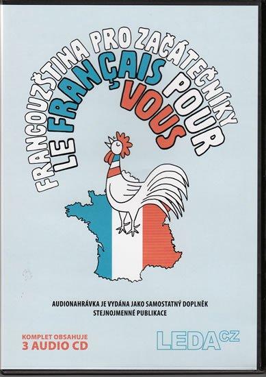 neuveden: Francouzština pro začátečníky (Le français pour vous) – 3CD komplet