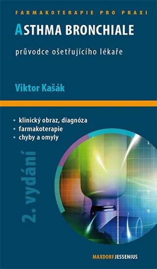 Kašák Viktor: Asthma bronchiale - Průvodce ošetřujícího lékaře