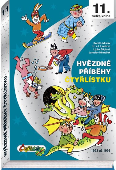 Němeček J.,Štíplová L., Lamkovi H a J., Ladislav K., Poborák: Hvězdné příběhy Čtyřlístku 1993-1995 - 11. velká kniha