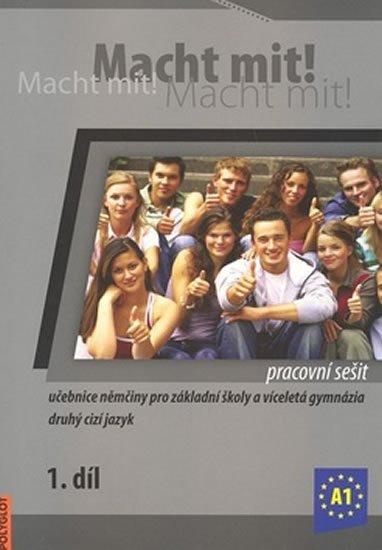 Jankásková Miluše,Dusilová Doris,Schneider Mark,Krüger Jens,: Macht Mit 1 Pracovní sešit