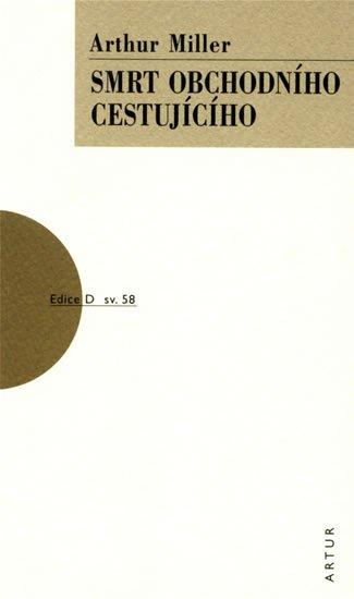Miller Arthur: Smrt obchodního cestujícího