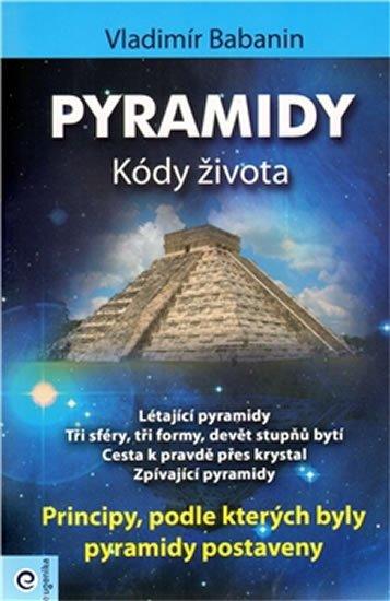 Babanin Vladimír: Pyramidy - kódy života