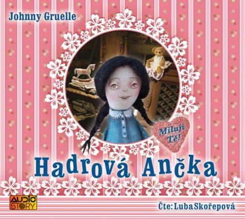Gruelle Johnny: Hadrová Ančka - CD (Čte Luba Skořepová)