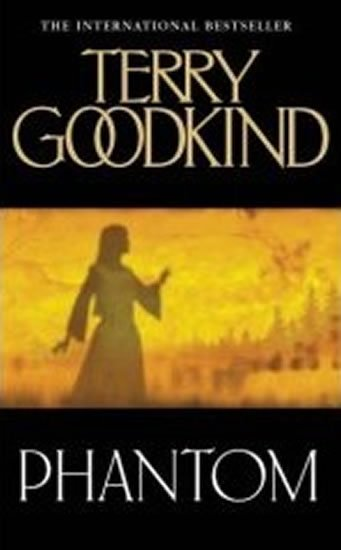 Goodkind Terry: Phantom