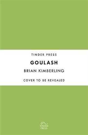 Kimberling Brian: Goulash